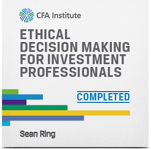 Sean Ring completed Ethical Decision Making for Investment Professionals CFA Institute